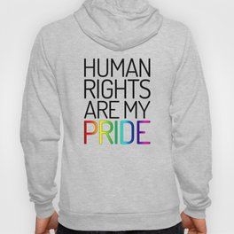 Human Rights are My Pride Hoody