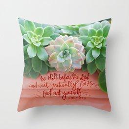 Be Still Psalm 37:7  |  succulents Throw Pillow