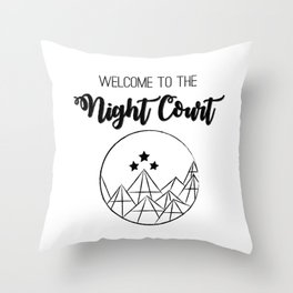 Welcome to the Night Court | Acomaf Throw Pillow