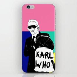 KARL WHO iPhone Skin
