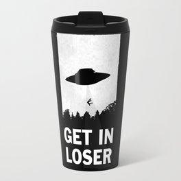 Get In Loser Travel Mug