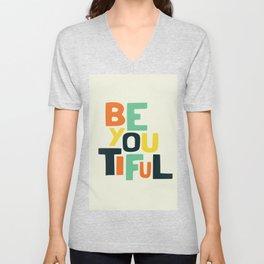 Be you! Unisex V-Neck