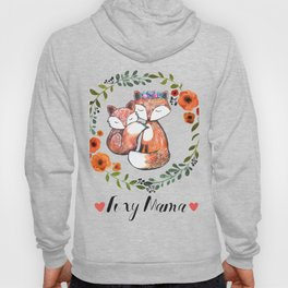 Foxy Mama Hoody