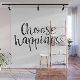 Choose Happiness Wall Mural