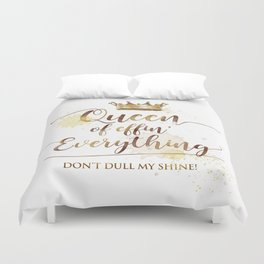Queen of effin' Everything Duvet Cover