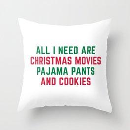 Christmas Movies Funny Xmas Quote Throw Pillow