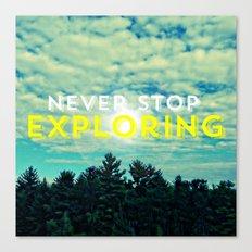 Never Stop Exploring II Canvas Print