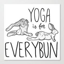 Yoga is for Everybun Canvas Print