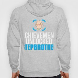 New Stepbrother Gift Achievement Unlocked Brother Present for First Time Brother Hoody
