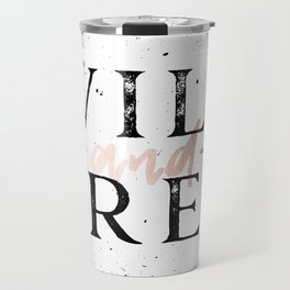 Wild and Free Rose Gold on White Travel Mug