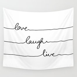 Love Laugh Live Wall Tapestry