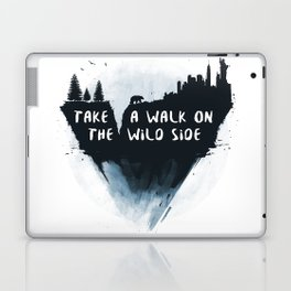 Walk on the wild side Laptop & iPad Skin