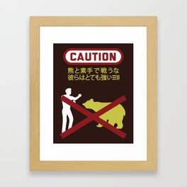 Don't Fistfight the Bears Framed Art Print