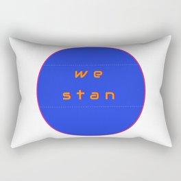 we stan Rectangular Pillow