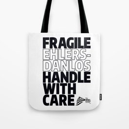 EDS Awareness - FRAGILE! Tote Bag