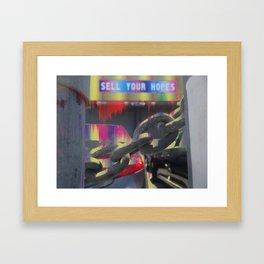 Sell Your Hopes Framed Art Print