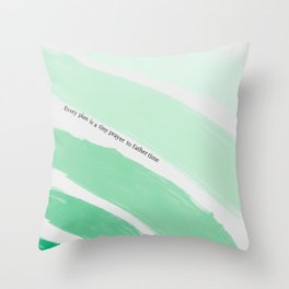 Every Plan is a Tiny Prayer to Father Time Throw Pillow