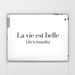 La vie est belle Laptop & iPad Skin