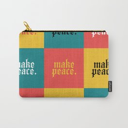 make peace Carry-All Pouch