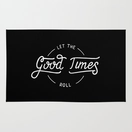 Let the good times roll #2 Rug