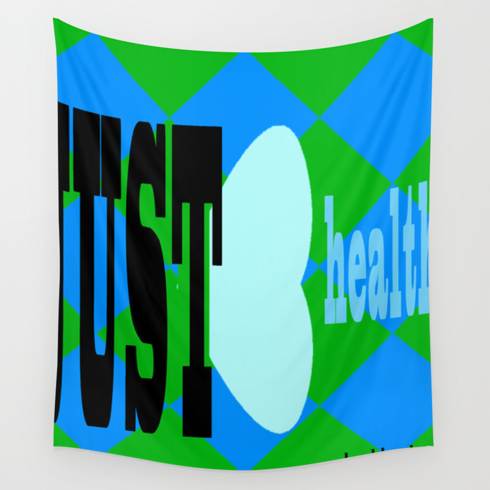 Bbnyc.. Be Healthy Wall Tapestry by Bellebunsnyc TPS8306839