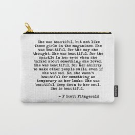 She was beautiful - Fitzgerald quote Carry-All Pouch