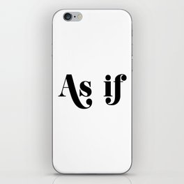as if iPhone Skin