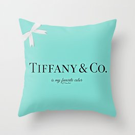 Tiffany Is My Favorite Color Throw Pillow