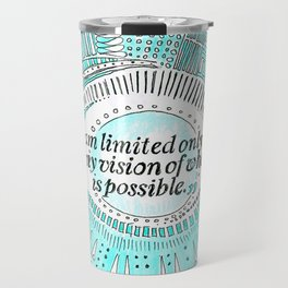 Positive affirmation, mindfulness quote, hand-drawn lettering, yoga art, yoga drawing, motivation Travel Mug