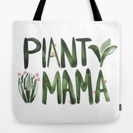 Plant Mama with Pink Flowers Tote Bag