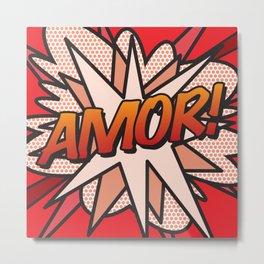 Comic Book AMOR! Metal Print