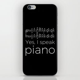 Yes, I speak piano iPhone Skin