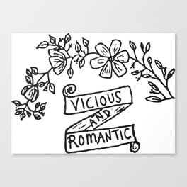 Vicious and Romantic Canvas Print