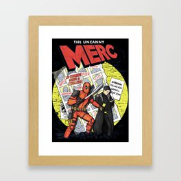 The Uncanny Merc Framed Art Print
