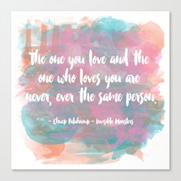 The One You Love Canvas Print