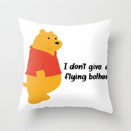 I dont give a bother Throw Pillow