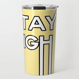 stay high Travel Mug