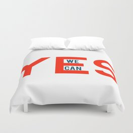 Yes we can Duvet Cover