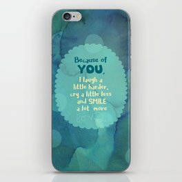 Because of You iPhone Skin