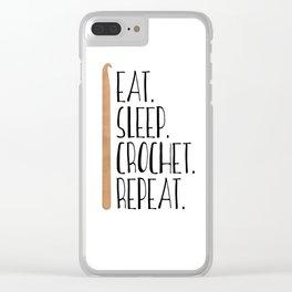 Eat Sleep Crochet Repeat Clear iPhone Case