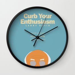 Larry David comedy tv series poster, Enthusiasm, from Seinfeld creator, Woody Allen, Whatever works Wall Clock