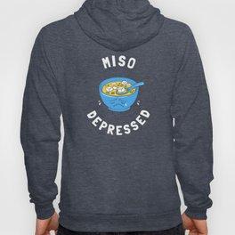 Miso Depressed Hoody