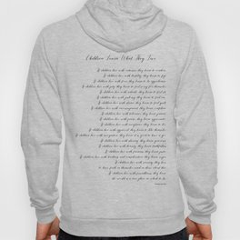 Children Learn What They Live 2  #minimalism Hoody