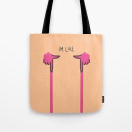 """""""I'm Like TT"""" Tote Bag"""