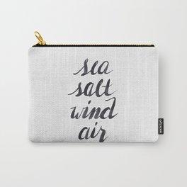 Sea, Salt, Wind, Air Carry-All Pouch