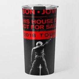 bon jovi this house is not for sale 2018 tour Travel Mug