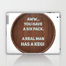 A real man has a Keg! Laptop & iPad Skin