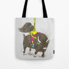 Ride a buffalo Tote Bag
