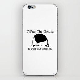 I Wear The Cheese iPhone Skin