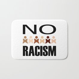 Say no to racism- anti racism graphic Bath Mat